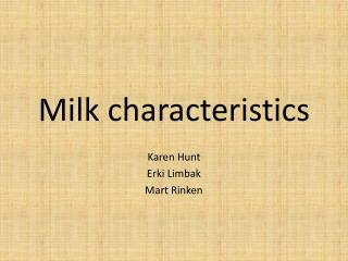 Milk characteristics