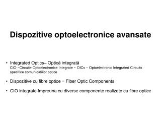 Dispozitive optoelectronice avansate