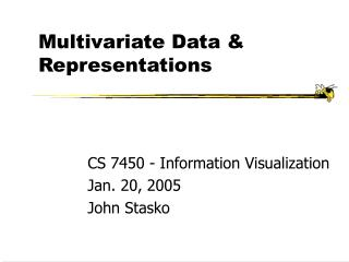 Multivariate Data & Representations
