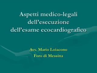 Aspetti medico-legali dell'esecuzione dell'esame ecocardiografico