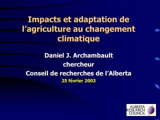 Impacts et adaptation de l'agriculture au changement climatique