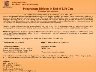 Postgraduate Diploma in End-of-Life Care September 2009 admission
