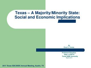 Texas – A Majority/Minority State:  Social and Economic Implications