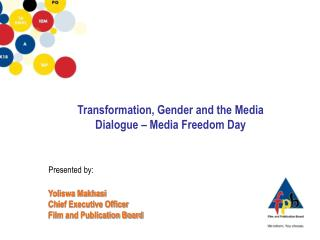 Transformation, Gender and the Media  Dialogue – Media Freedom Day