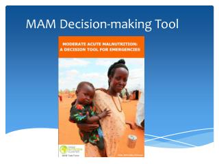 MAM Decision-making Tool