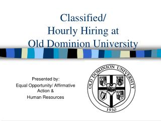 Classified/ Hourly Hiring at  Old Dominion University