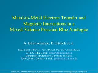 A. Bhattacharjee, P. Gütlich et al.