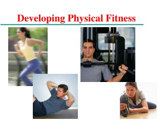 Developing Physical Fitness