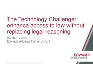 The Technology Challenge: enhance access to law without replacing legal reasoning