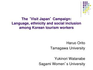 The 'Visit Japan' Campaign: Language, ethnicity and social inclusion  among Korean tourism workers