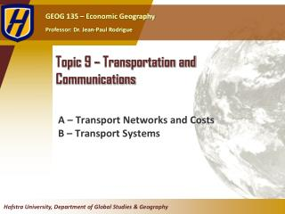 Topic  9  �  Transportation and Communications