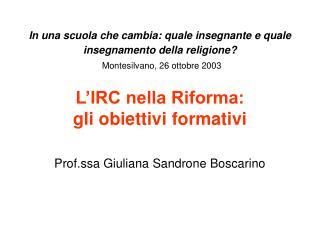 Prof.ssa Giuliana Sandrone Boscarino