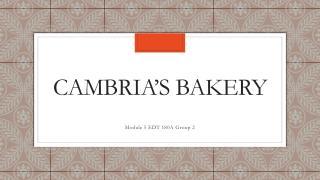 Cambria�s Bakery