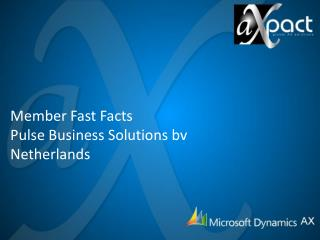 Member Fast Facts Pulse Business Solutions  bv Netherlands