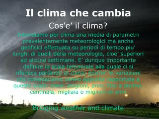 Il clima che cambia