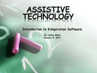 Introduction to  Kidspiration  Software By: Katie  DiDia January 9, 2011