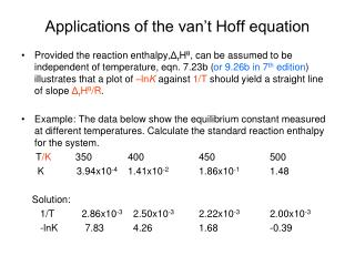 Applications of the van't Hoff equation