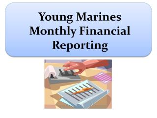 Young Marines Monthly Financial Reporting