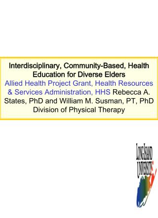 Interdisciplinary, Community-Based, Health Education for Diverse Elders Allied Health Project Grant, Health Resources  S