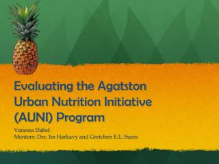 Evaluating the  Agatston  Urban Nutrition Initiative (AUNI) Program