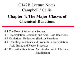 Chapter 4: The Major Classes of             Chemical Reactions