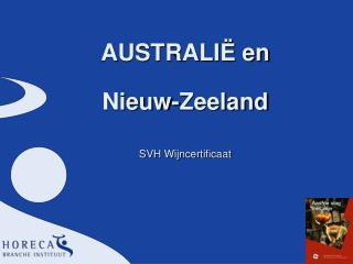 AUSTRALI Ë en  Nieuw-Zeeland  SVH Wijncertificaat