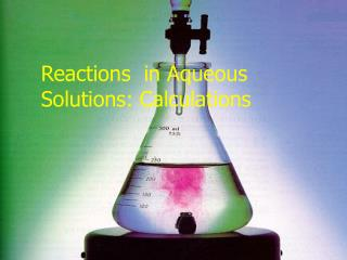 Reactions  in Aqueous Solutions: Calculations