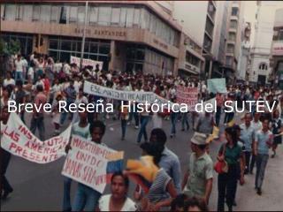 Breve Reseña Histórica del SUTEV