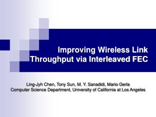 Improving Wireless Link Throughput via Interleaved FEC