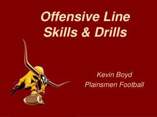 Offensive Line Skills & Drills