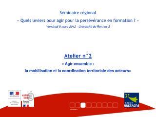Séminaire régional  « Quels leviers pour agir pour la persévérance en formation ? »