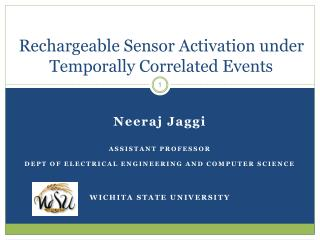 Rechargeable Sensor Activation under Temporally Correlated Events