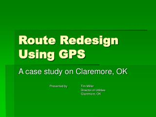 Route Redesign Using GPS