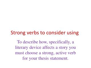 Strong verbs to consider using