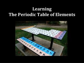 Learning  The Periodic Table of Elements