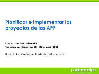 Planificar e implementar los proyectos de las APP