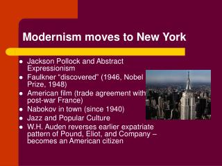 Modernism moves to New York