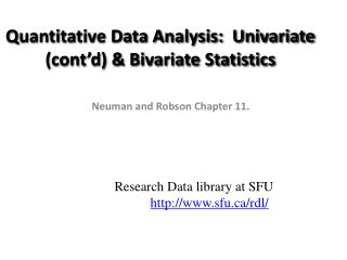 Quantitative Data Analysis:  Univariate (cont'd) & Bivariate Statistics