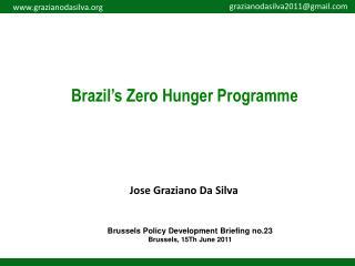 Brazil�s Zero Hunger Programme