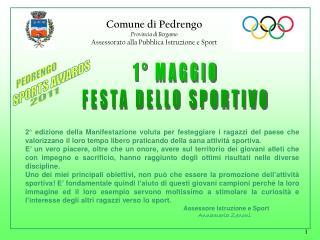 Comune di Pedrengo Provincia di Bergamo Assessorato alla Pubblica Istruzione e Sport