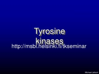Tyrosine kinases