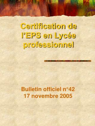 Certification de l'EPS en Lycée professionnel