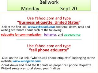 Bellwork Monday			Sept 20