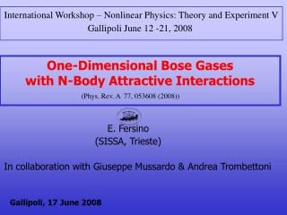 One-Dimensional Bose Gases with N-Body Attractive Interactions