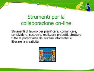 Strumenti per la collaborazione on-line