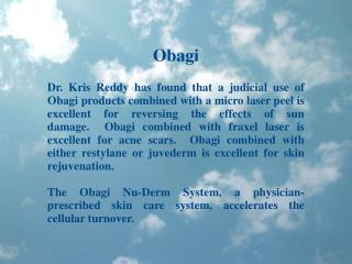 Dr Kris Reddy Reviews Obagi Skin Care