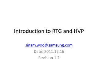 Introduction to RTG and HVP