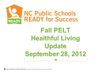 Fall PELT Healthful Living Update September 28, 2012