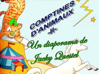 COMPTINES D'ANIMAUX -II-