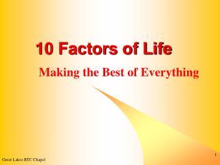 10 Factors of Life